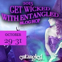 Get Wicked With Entangled!